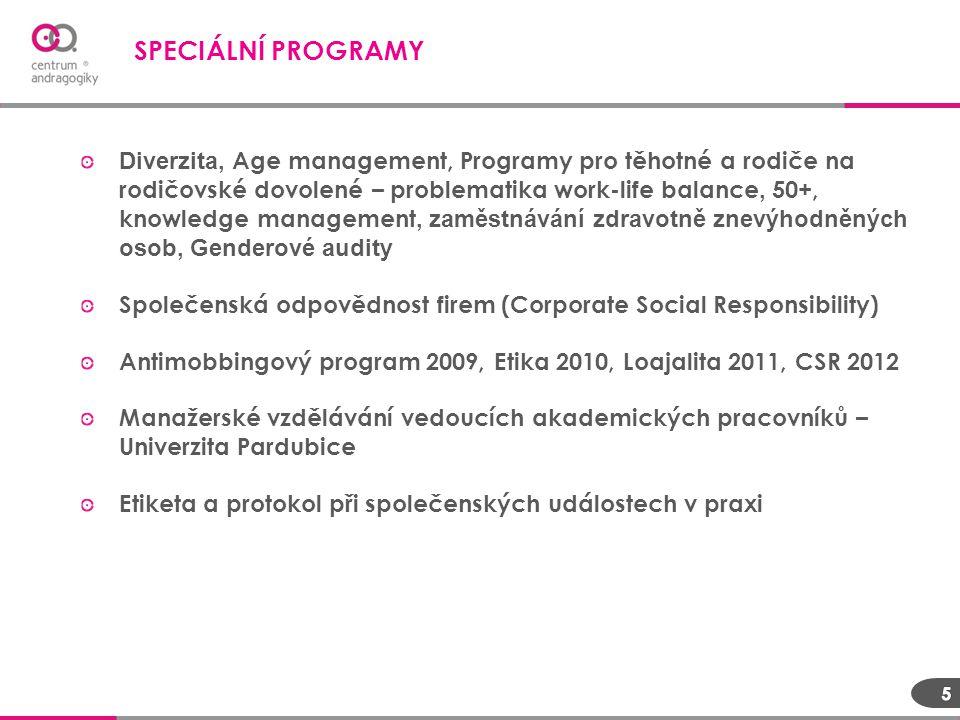 Diverzita, Age management, Programy pro těhotné a rodiče na rodičovské dovolené – problematika work-life balance, 50+, knowledge management, zaměstnáv