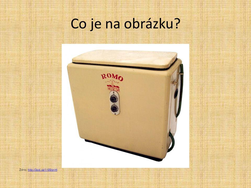 Co je na obrázku? Zdroj: http://3pol.cz/1199/printhttp://3pol.cz/1199/print