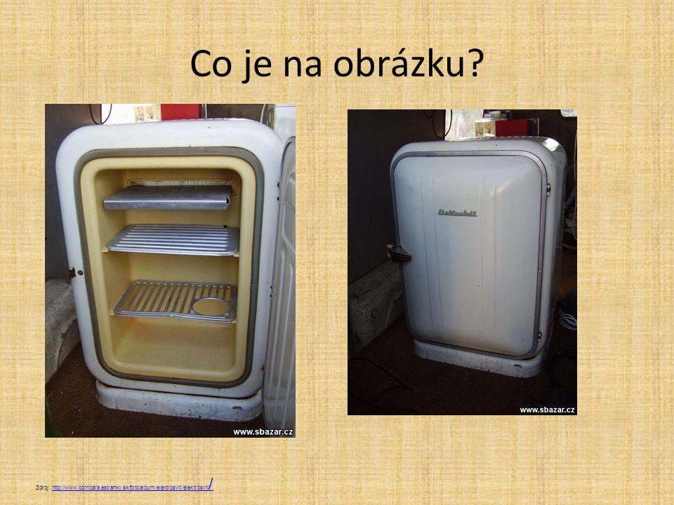 Co je na obrázku? Zdroj: http://www.bombara.estranky.sk/fotoalbum/elektrosvit/elektrosvit /http://www.bombara.estranky.sk/fotoalbum/elektrosvit/elektr