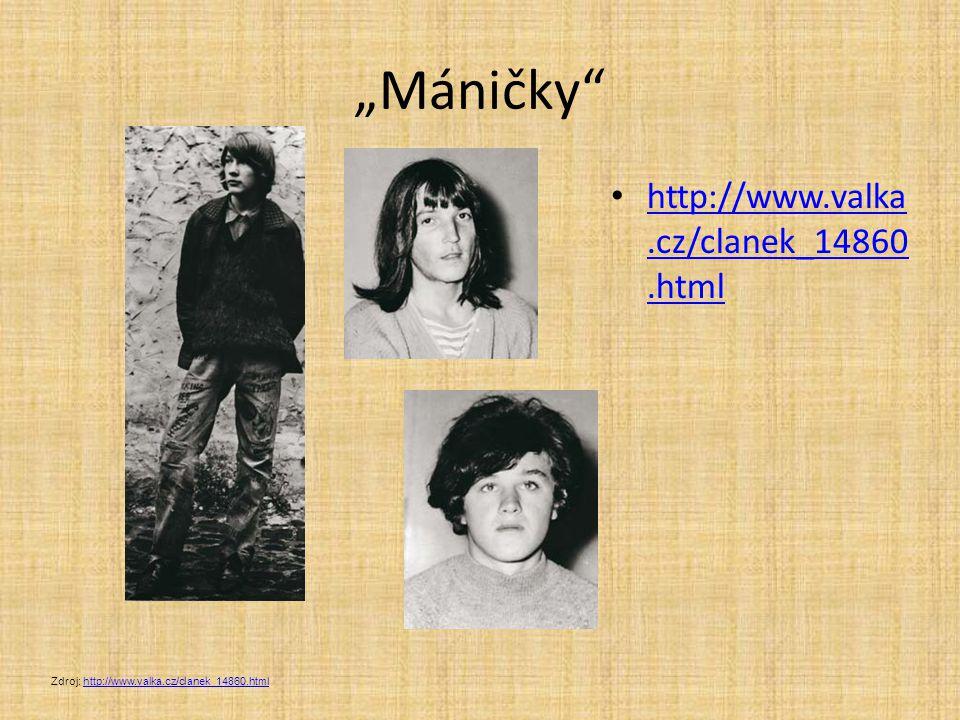 """""""Máničky"""" http://www.valka.cz/clanek_14860.html http://www.valka.cz/clanek_14860.html Zdroj: http://www.valka.cz/clanek_14860.htmlhttp://www.valka.cz/"""