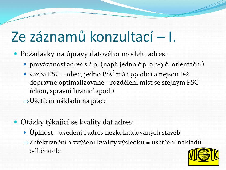 Ze záznamů konzultací – I. Požadavky na úpravy datového modelu adres: provázanost adres s č.p.