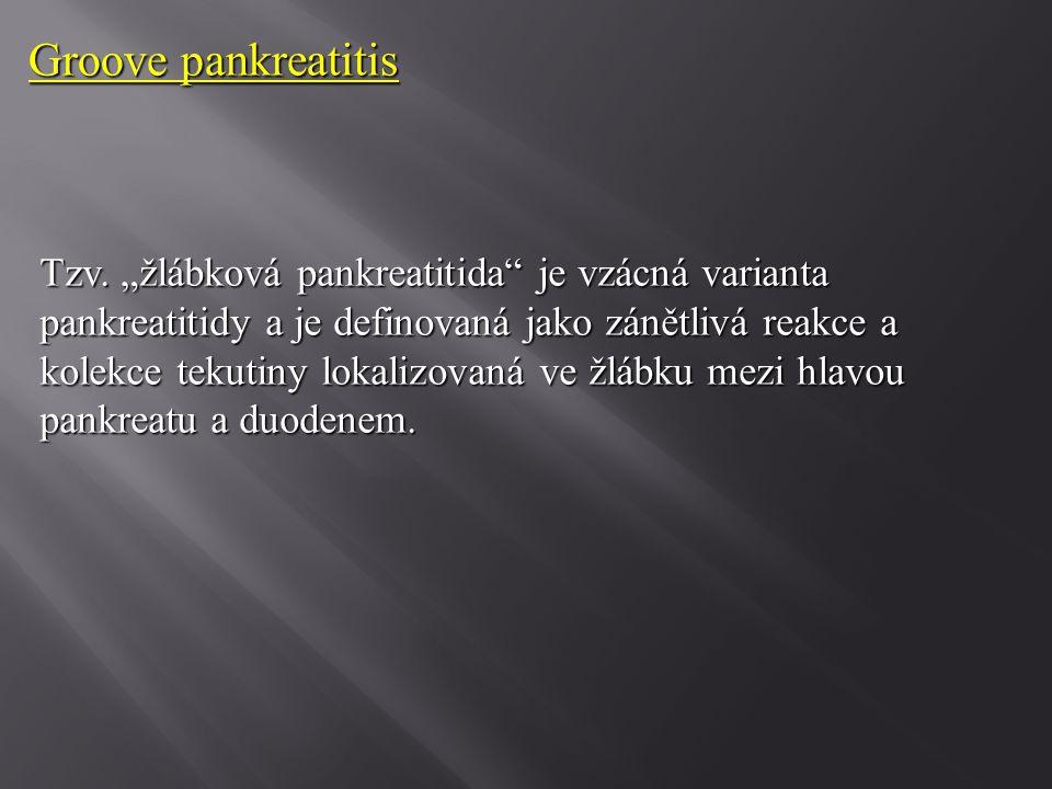 """Tzv. """"žlábková pankreatitida"""" je vzácná varianta pankreatitidy a je definovaná jako zánětlivá reakce a kolekce tekutiny lokalizovaná ve žlábku mezi hl"""