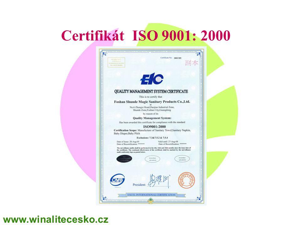 Certifikát ISO 9001: 2000 www.winalitecesko.cz