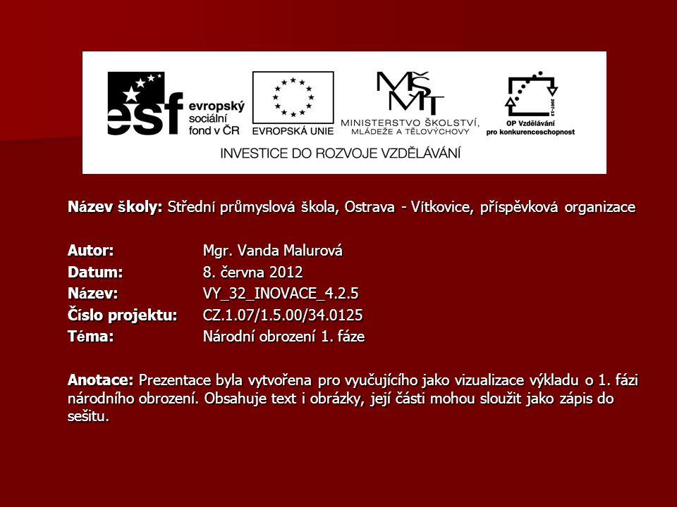 N á zev š koly: Středn í průmyslov á š kola, Ostrava - V í tkovice, př í spěvkov á organizace Autor: Mgr. Vanda Malurová Datum: 8. června 2012 N á zev