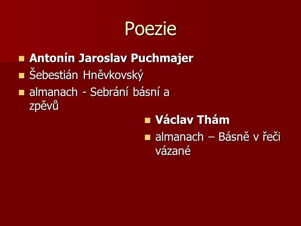 Poezie Antonín Jaroslav Puchmajer Antonín Jaroslav Puchmajer Šebestián Hněvkovský Šebestián Hněvkovský almanach - Sebrání básní a zpěvů almanach - Seb