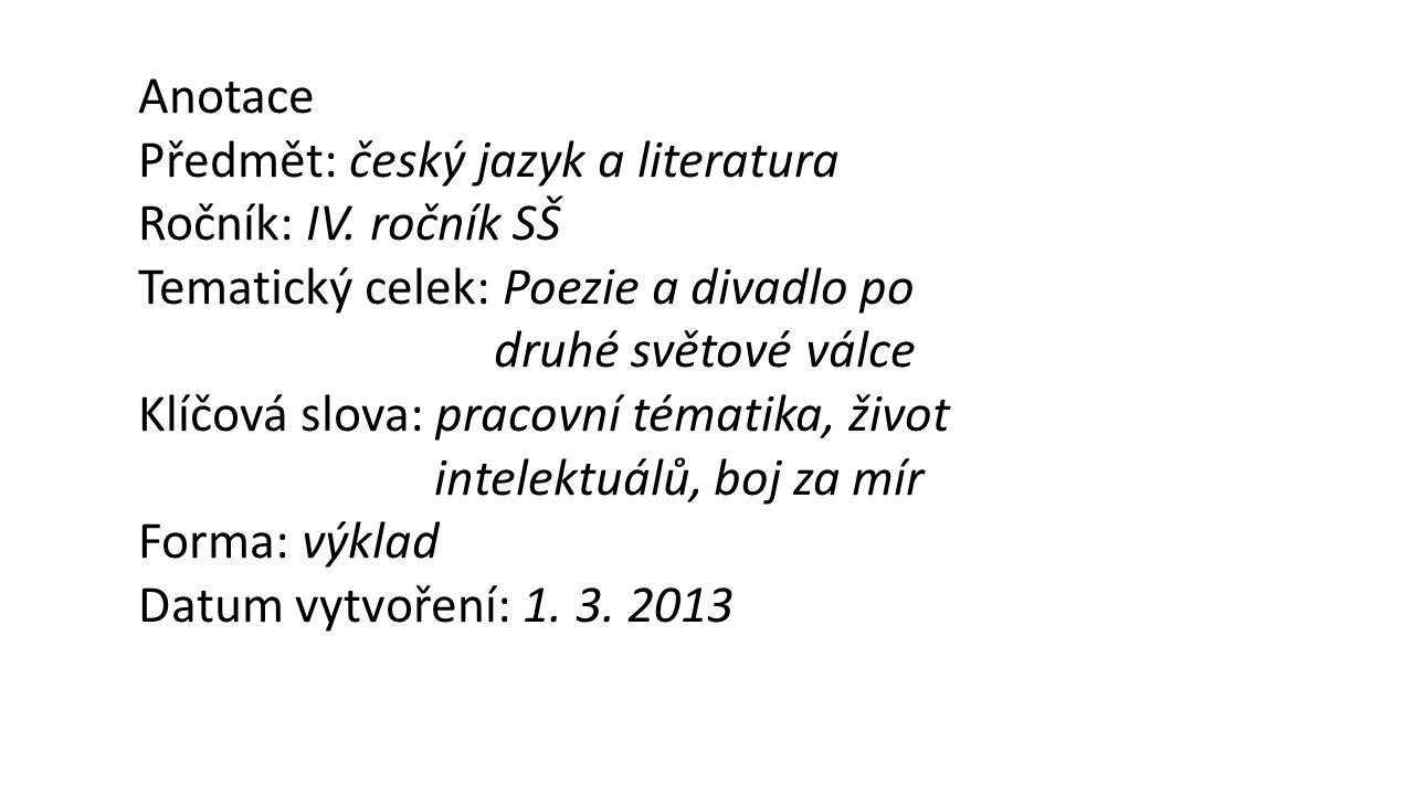 Anotace Předmět: český jazyk a literatura Ročník: IV.