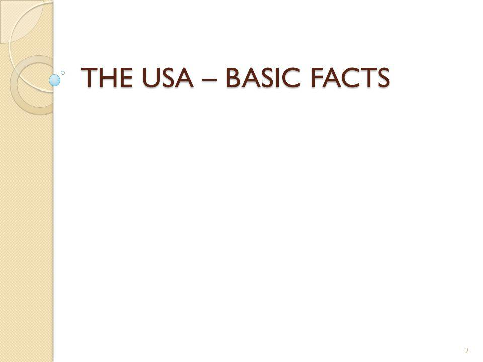 THE USA – BASIC FACTS 2