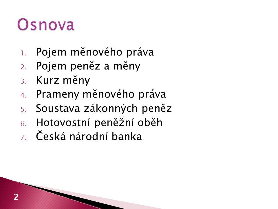  vyhlášky č.107/1993 Sb. a 108/1993 Sb.  vyhláška č.