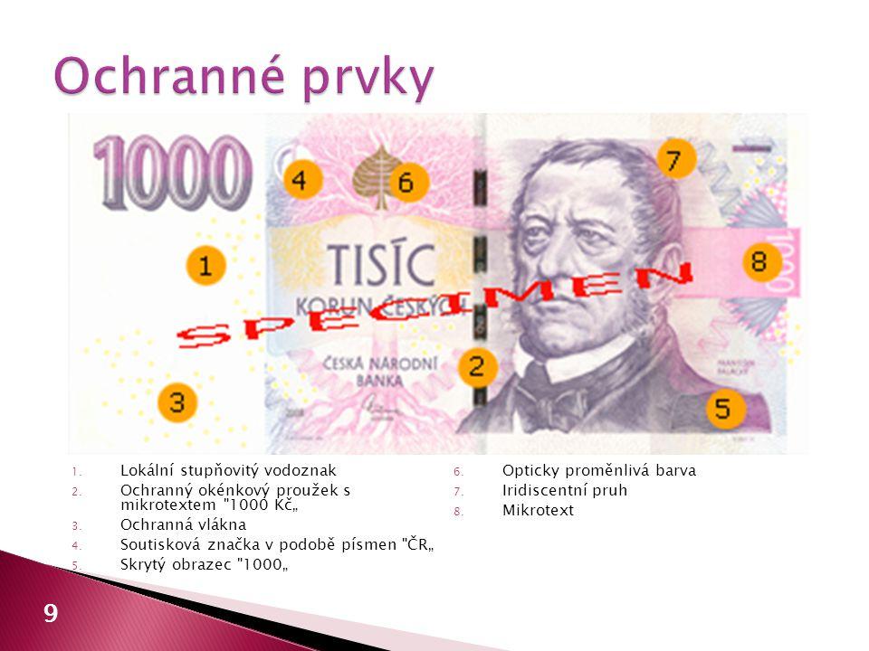  běžně poškozené ◦ Česká národní banka a úvěrová instituce  celé, nebo  bankovky, jejichž celková plocha je větší než 50 %, které jsou celistvé nebo které se skládají nejvýše ze 2 částí, jež nepochybně patří k sobě  nestandardně poškozené ◦ nevyměňují se 20