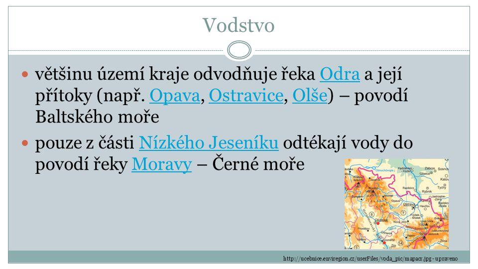 Vodstvo většinu území kraje odvodňuje řeka Odra a její přítoky (např. Opava, Ostravice, Olše) – povodí Baltského mořeOdraOpavaOstraviceOlše pouze z čá