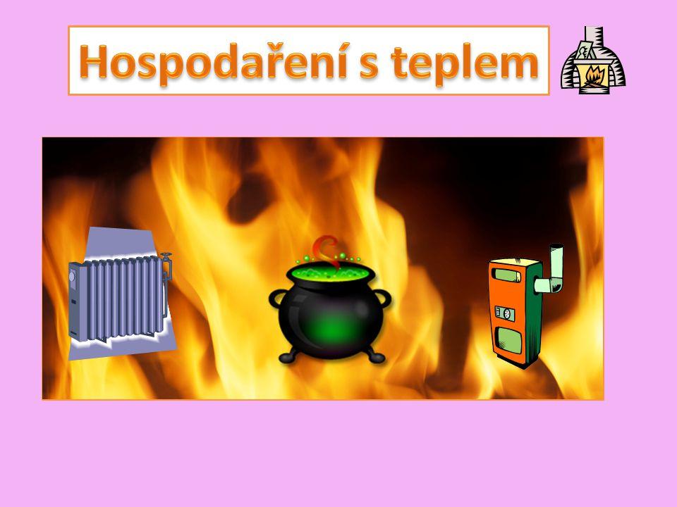 Při vaření chceme, aby se teplo z vařiče dostalo co nejsnáze do jídla.