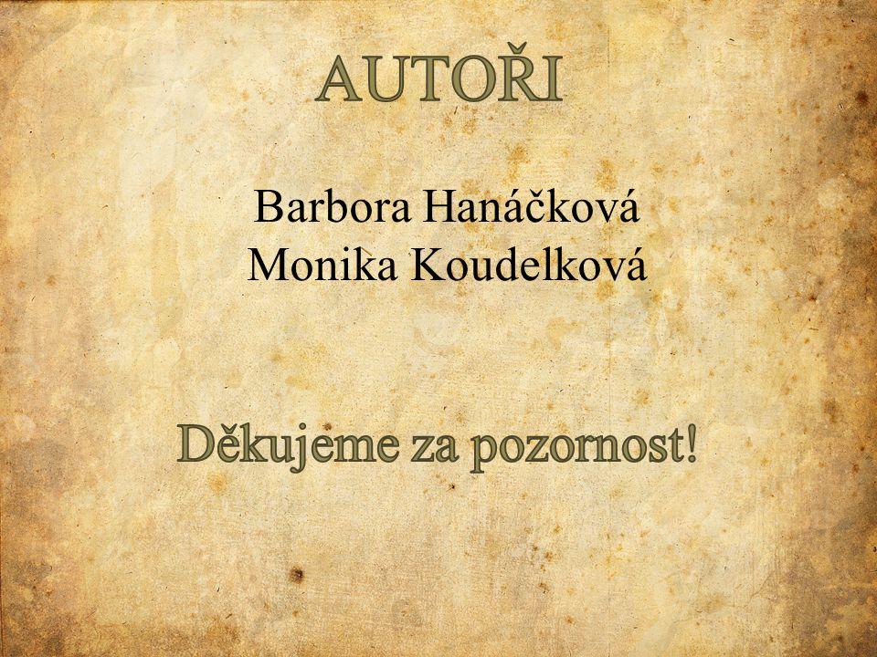 Barbora Hanáčková Monika Koudelková