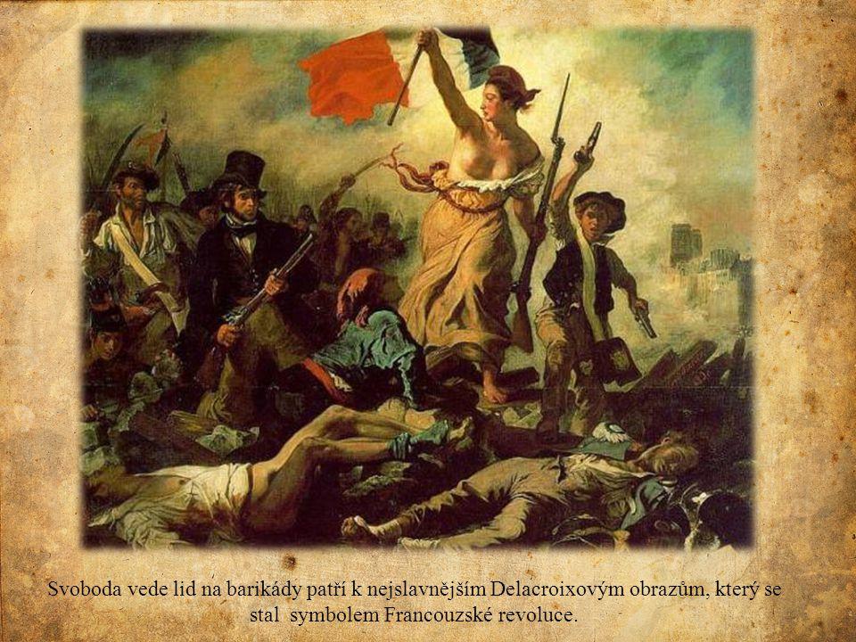 Svoboda vede lid na barikády patří k nejslavnějším Delacroixovým obrazům, který se stal symbolem Francouzské revoluce.
