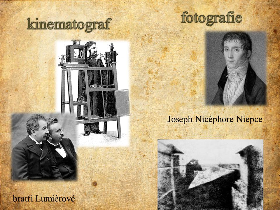bratři Lumièrové Joseph Nicéphore Niepce