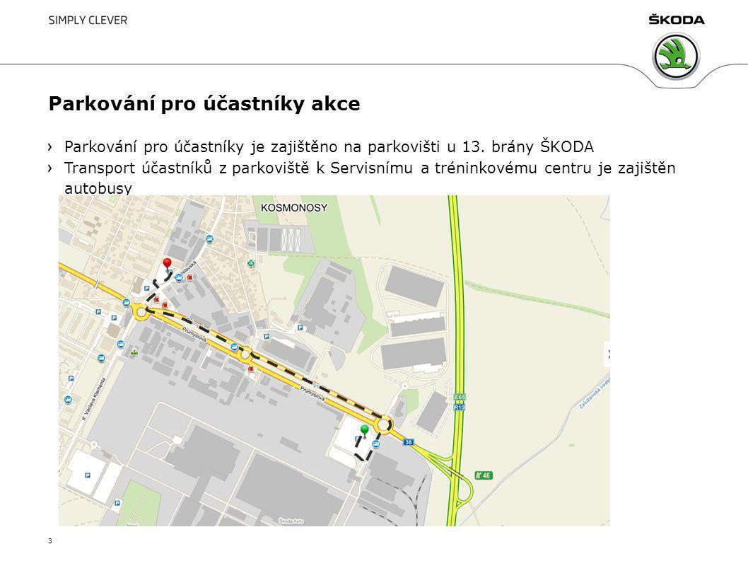 Parkování pro účastníky akce Parkování pro účastníky je zajištěno na parkovišti u 13. brány ŠKODA Transport účastníků z parkoviště k Servisnímu a trén