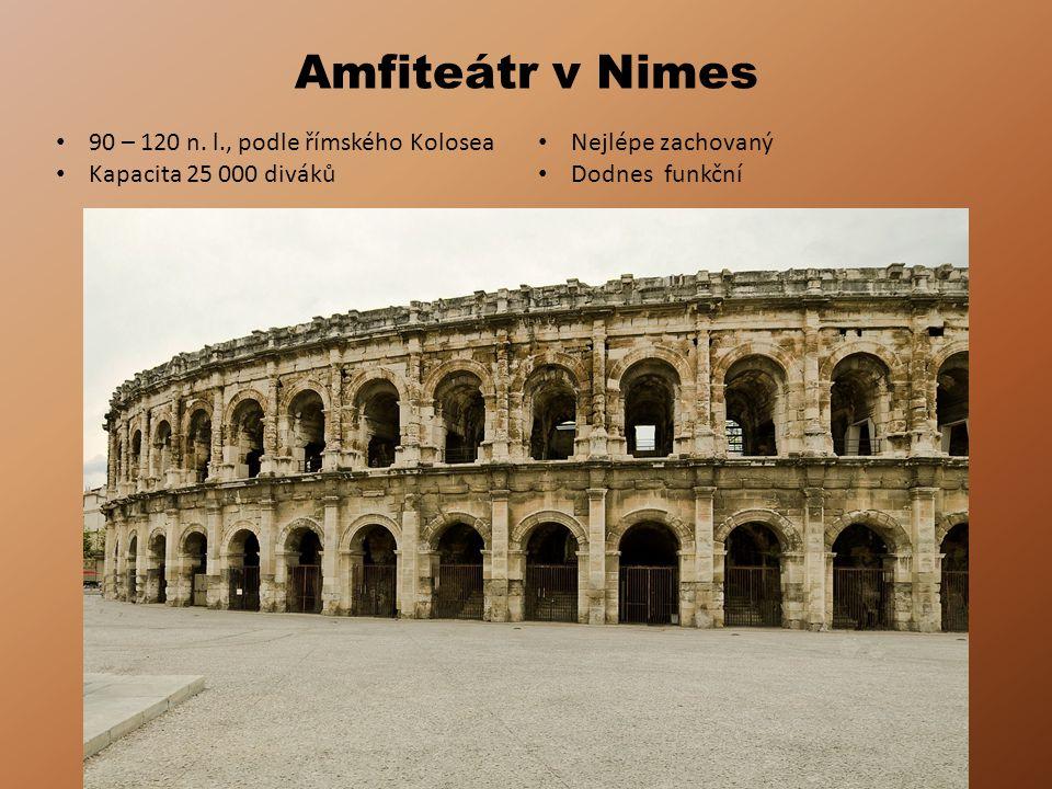 Amfiteátr v Nimes 90 – 120 n.