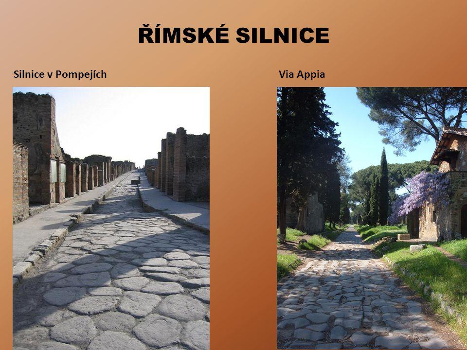ŘÍMSKÉ SILNICE Silnice v PompejíchVia Appia