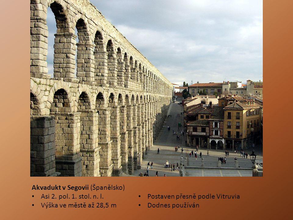 Akvadukt v Segovii (Španělsko) Asi 2.pol. 1. stol.
