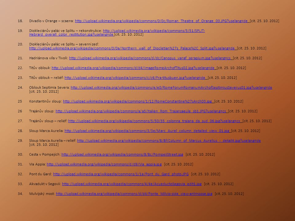 18.Divadlo v Orange – scaena: http://upload.wikimedia.org/wikipedia/commons/0/0c/Roman_Theatre_of_Orange_03.JPG?uselang=de [cit.