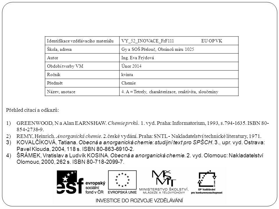 Identifikace vzdělávacího materiáluVY_52_INOVACE_FrF111 EU OP VK Škola, adresaGy a SOŠ Přelouč, Obránců míru 1025 AutorIng.