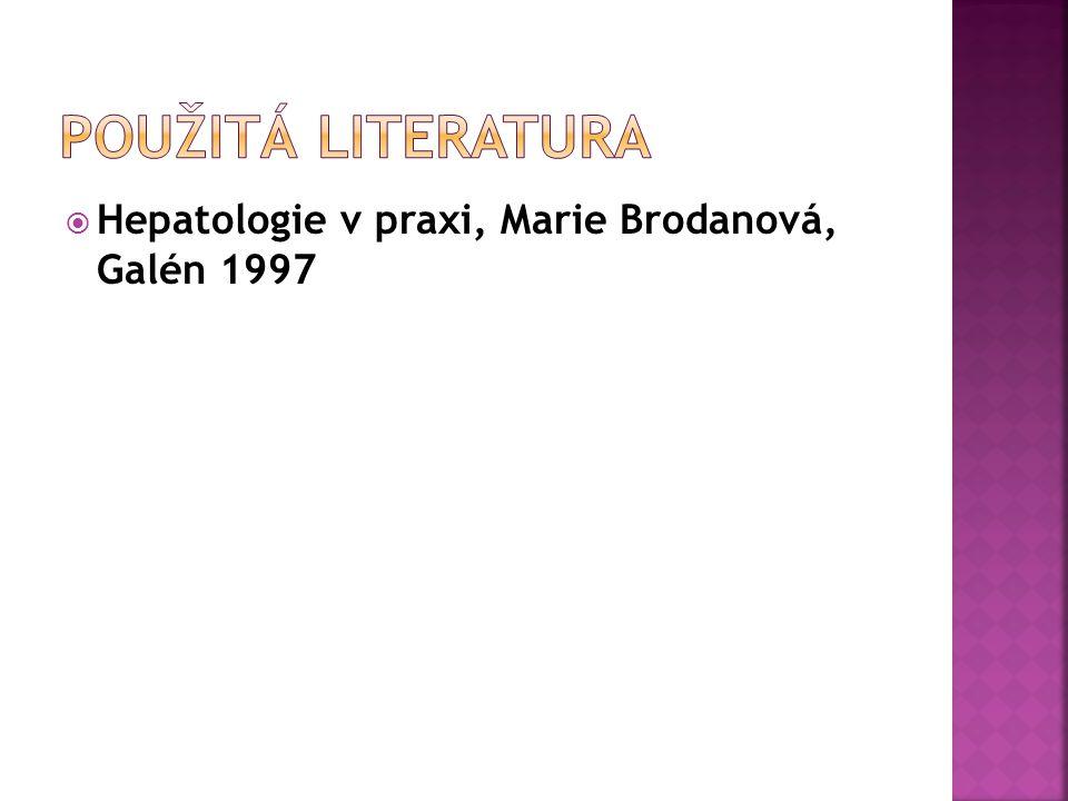  Hepatologie v praxi, Marie Brodanová, Galén 1997
