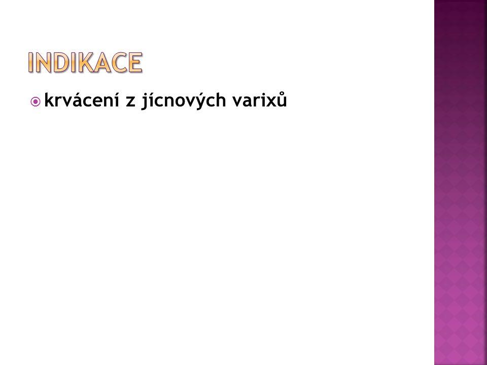  Sengstaken – Blakemoore sonda, Linton – Nachlassova sonda  anestetický spray  anestetický gel  Jannetova stříkačka  stříkačky 50ml, 20 ml  Magilovy kleště  rukavice, emitní miska