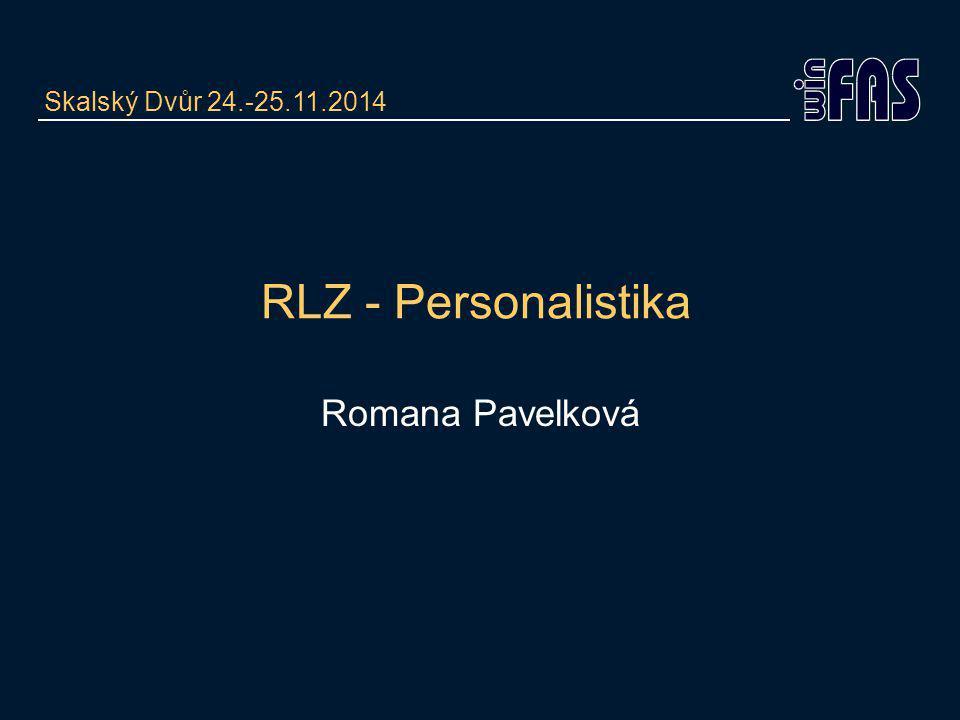 RLZ - Personalistika Romana Pavelková Skalský Dvůr 24.-25.11.2014