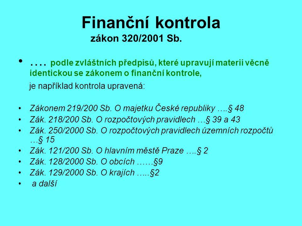 Finanční kontrola zákon 320/2001 Sb.….