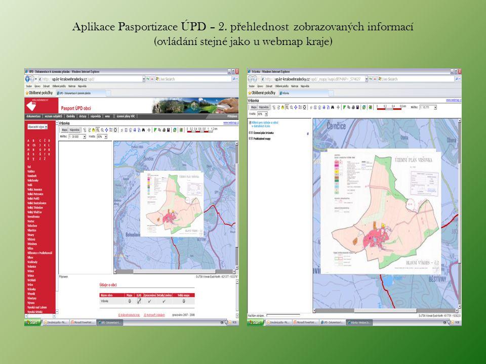 Aplikace Pasportizace ÚPD – 2. p ř ehlednost zobrazovaných informací (ovládání stejné jako u webmap kraje)