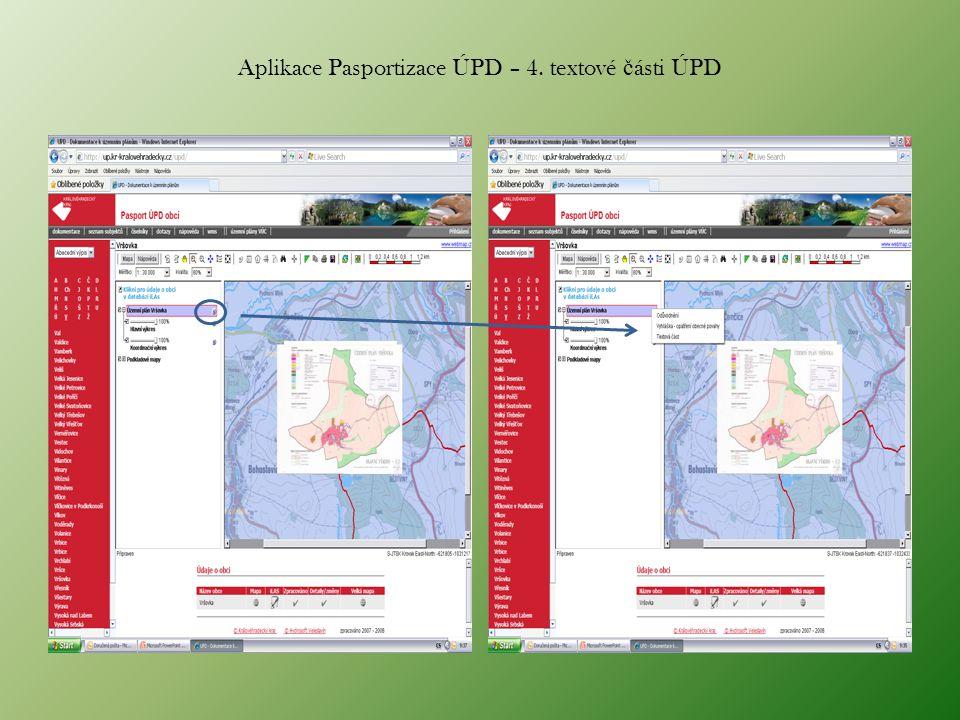 Aplikace Pasportizace ÚPD – 4. textové č ásti ÚPD