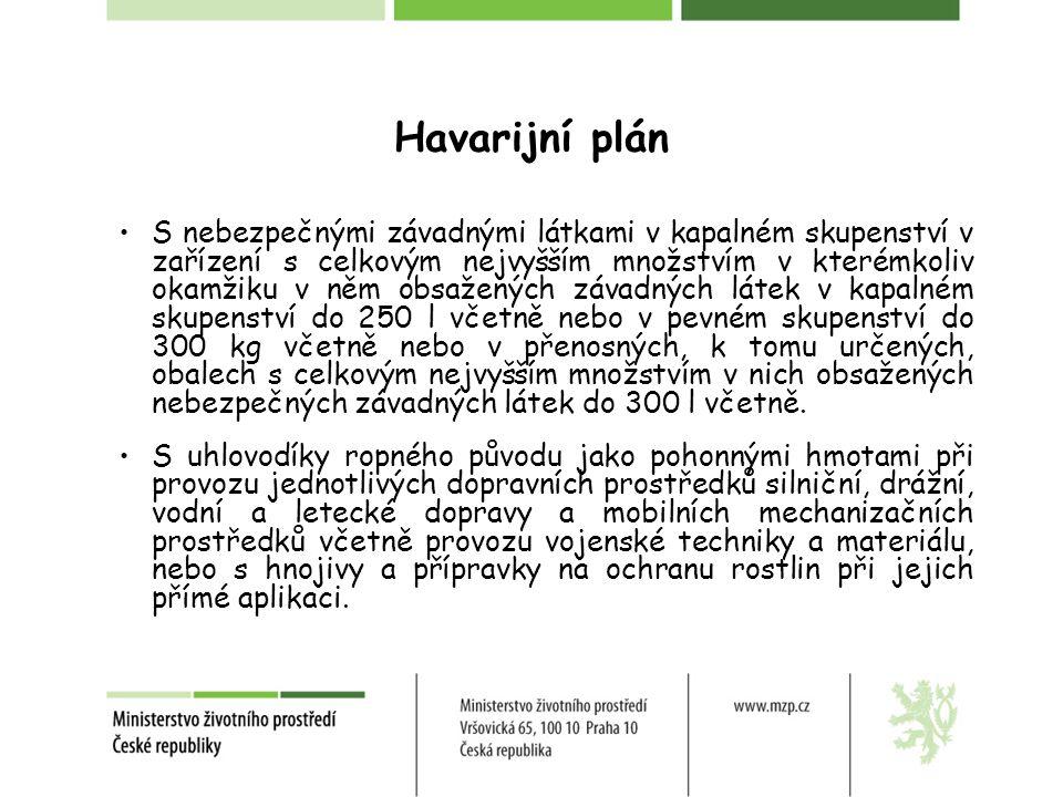Havarijní plán S nebezpečnými závadnými látkami v kapalném skupenství v zařízení s celkovým nejvyšším množstvím v kterémkoliv okamžiku v něm obsaženýc