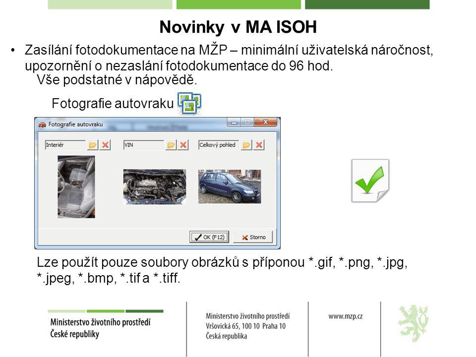 Novinky v MA ISOH Zasílání fotodokumentace na MŽP – minimální uživatelská náročnost, upozornění o nezaslání fotodokumentace do 96 hod. Vše podstatné v