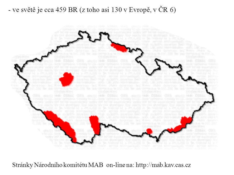 - ve světě je cca 459 BR (z toho asi 130 v Evropě, v ČR 6) Stránky Národního komitétu MAB on-line na: http://mab.kav.cas.cz