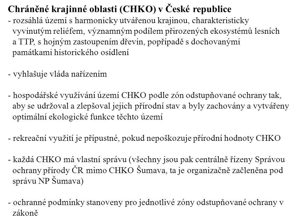 Chráněné krajinné oblasti (CHKO) v České republice - rozsáhlá území s harmonicky utvářenou krajinou, charakteristicky vyvinutým reliéfem, významným po