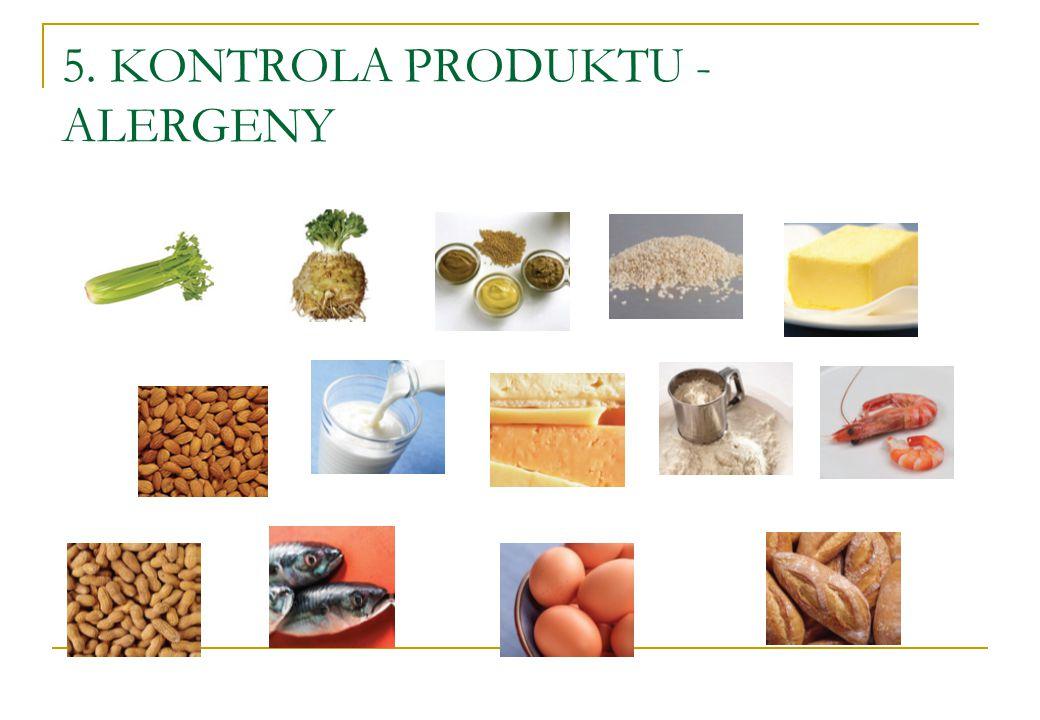 5. KONTROLA PRODUKTU - ALERGENY