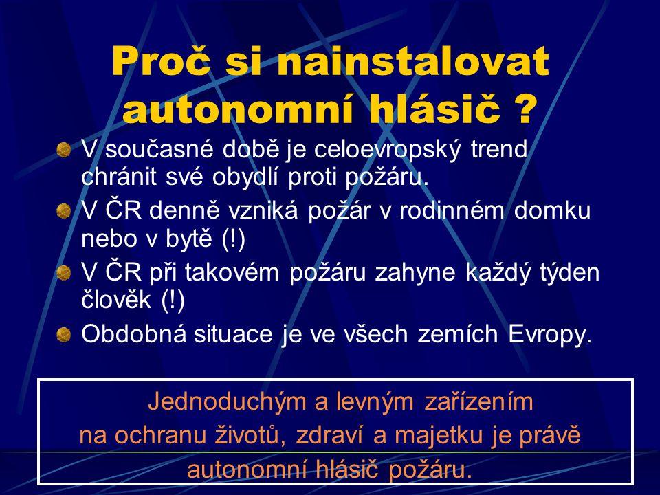 ROZDĚLENÍ ÚMRTÍ PŘI POŽÁRU V DOMÁCNOSTECH Česká republika Proč si nainstalovat autonomní hlásič .