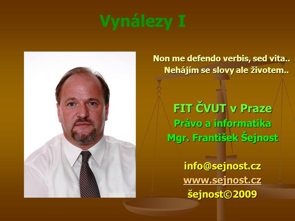 Vynálezy I Spolumajitelství patentu Spolumajitelství patentu Přísluší-li práva z téhož patentu několika osobám, spravují se vztahy mezi nimi obecnými předpisy o podílovém spoluvlastnictví Přísluší-li práva z téhož patentu několika osobám, spravují se vztahy mezi nimi obecnými předpisy o podílovém spoluvlastnictví