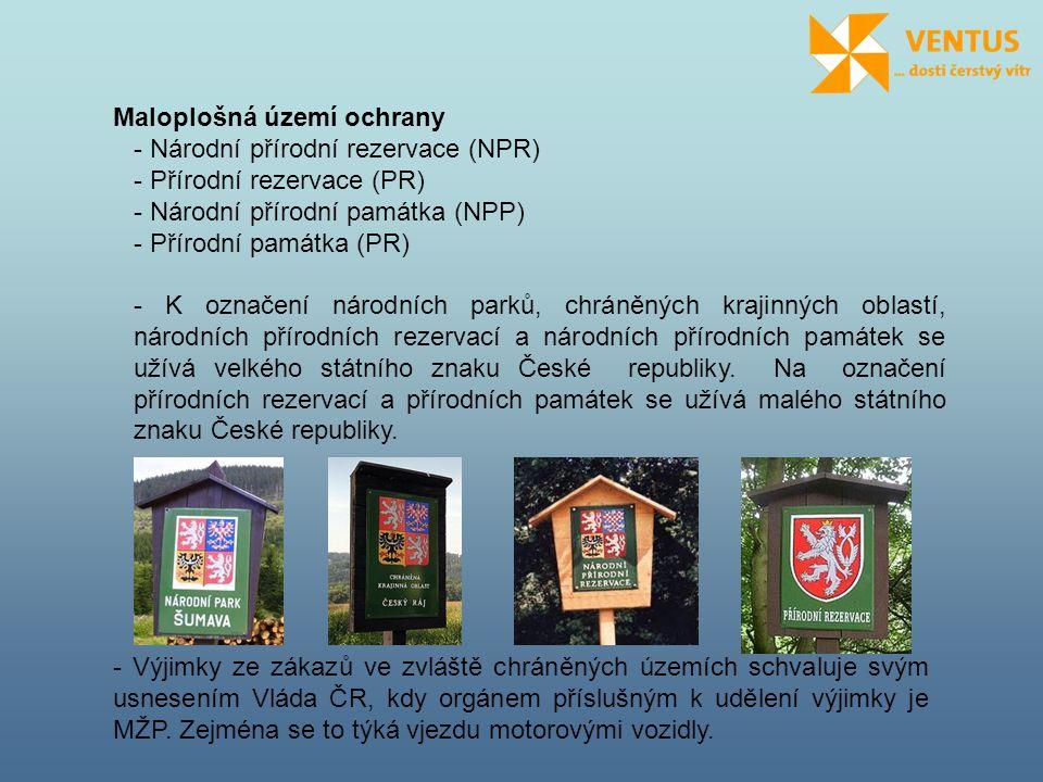 Maloplošná území ochrany - Národní přírodní rezervace (NPR) - Přírodní rezervace (PR) - Národní přírodní památka (NPP) - Přírodní památka (PR) - K ozn