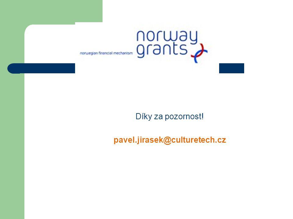 Díky za pozornost! pavel.jirasek@culturetech.cz
