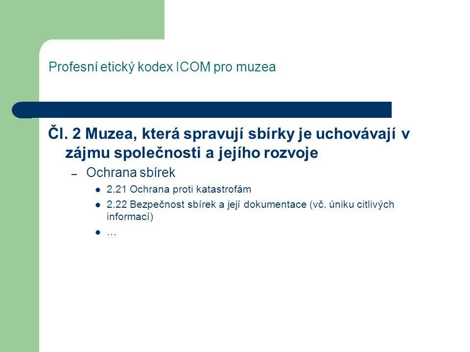 Profesní etický kodex ICOM pro muzea Čl.
