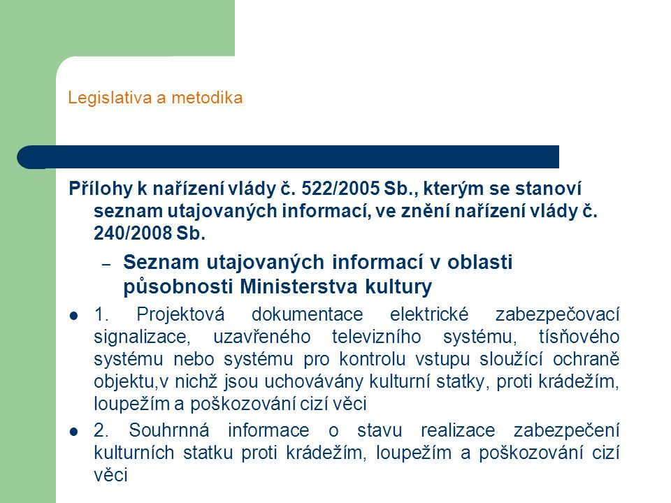 Legislativa a metodika Přílohy k nařízení vlády č.