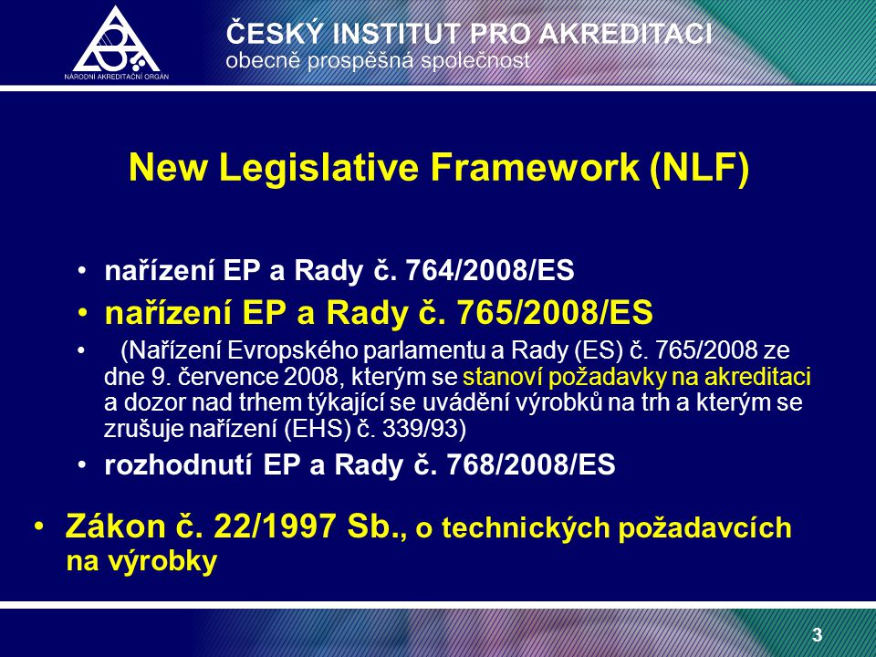 3 nařízení EP a Rady č. 764/2008/ES nařízení EP a Rady č.