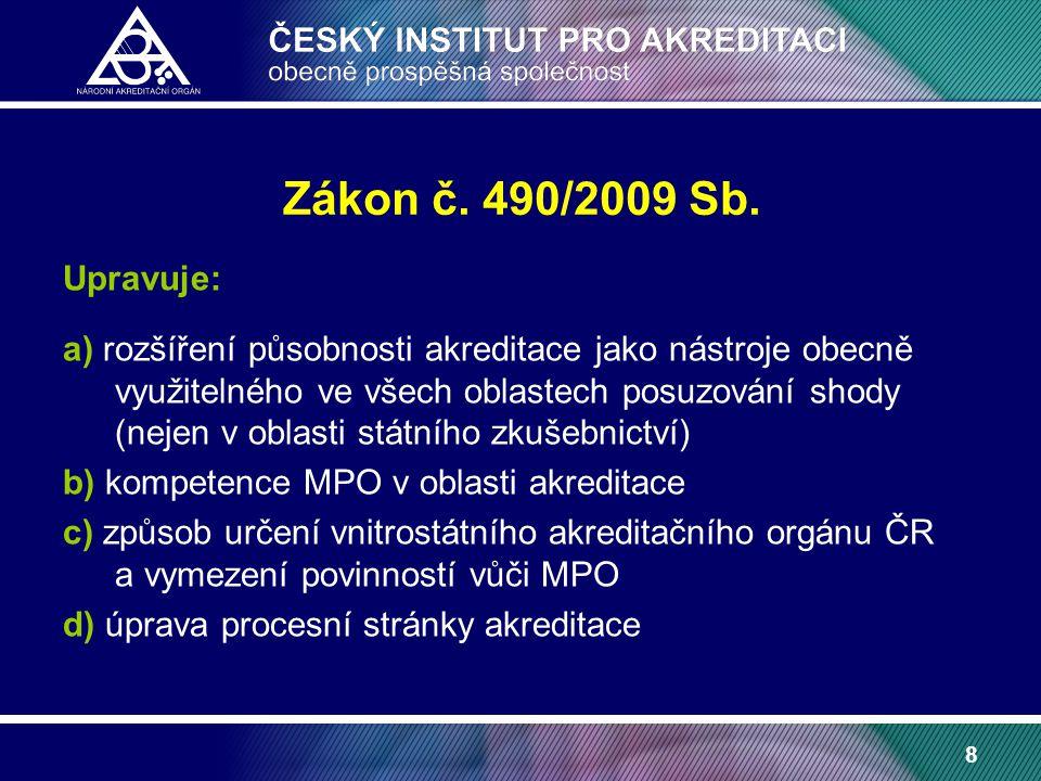 8 Zákon č. 490/2009 Sb.