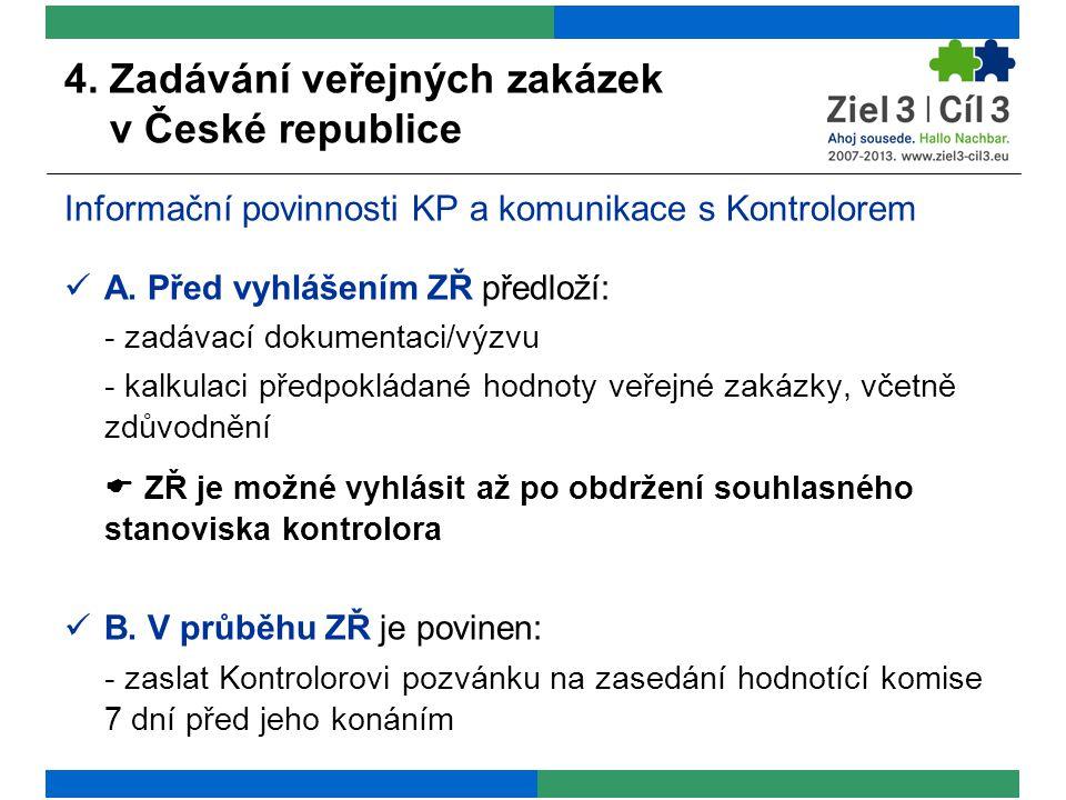 4.Zadávání veřejných zakázek v České republice C.