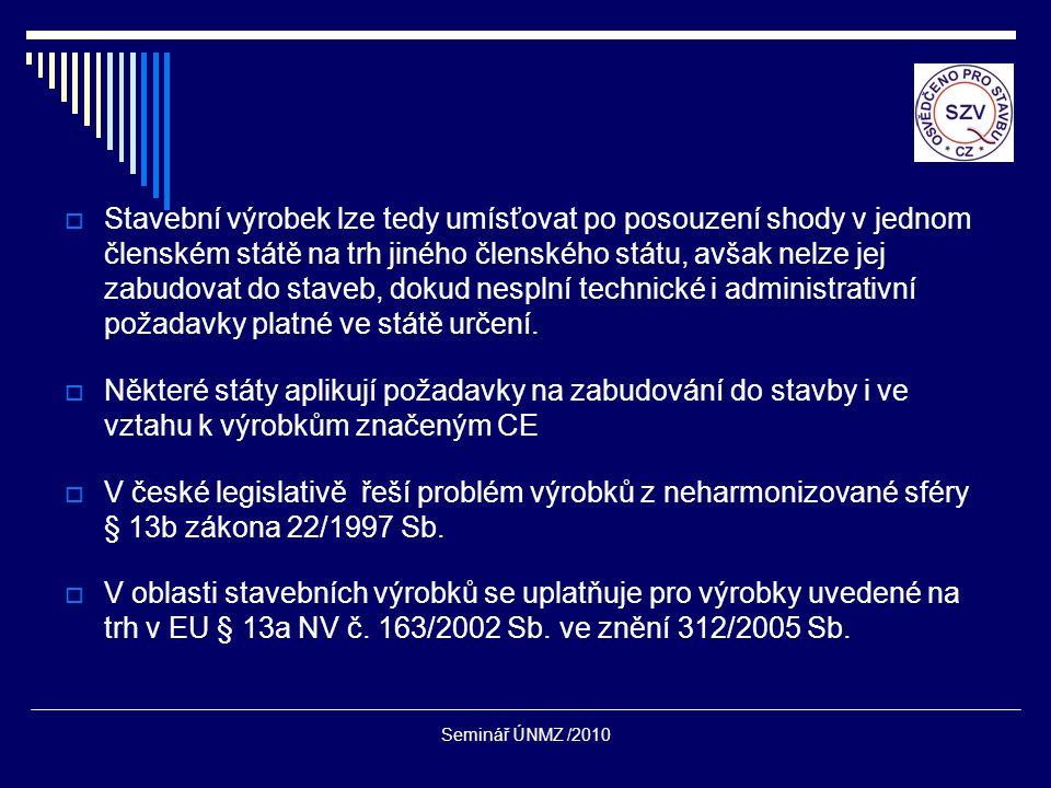 Seminář ÚNMZ /2010 Co nám systém přináší ?