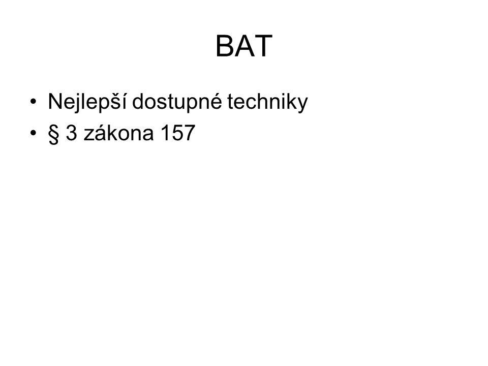BAT Nejlepší dostupné techniky § 3 zákona 157