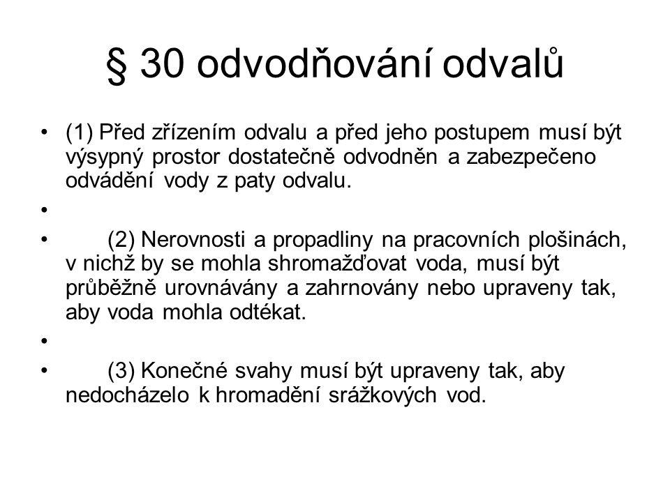 hlášení § 5 odst.4 – změny v plánu § 6 odst. 6,7 - události § 10 odst.