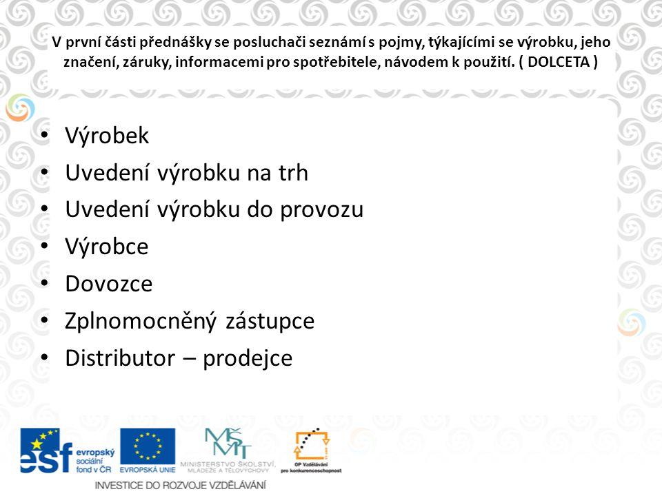 Ve druhé části přednášky se posluchači seznámí s legislativou EU, týkající se obecné bezpečnosti výrobků a sektorem stanovených výrobků označovaných CE.