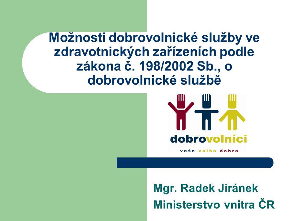 Možnosti dobrovolnické služby ve zdravotnických zařízeních podle zákona č.