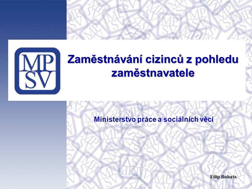 1 Zaměstnávání cizinců z pohledu zaměstnavatele Ministerstvo práce a sociálních věcí Filip Bohata